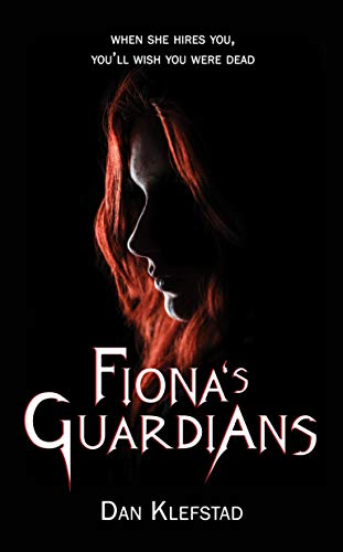 Fiona's Guardians by [Dan Klefstad]