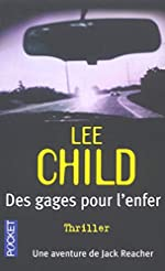 GAGES POUR L ENFER de LEE CHILD