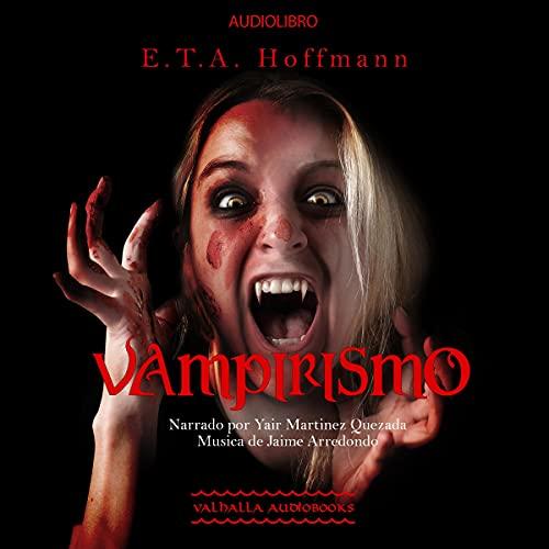 Vampirismo [Vampirism] cover art