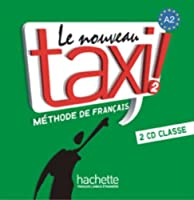 LE NOUVEAU TAXI!-2/CD AUDIO CLASSE (2) #309