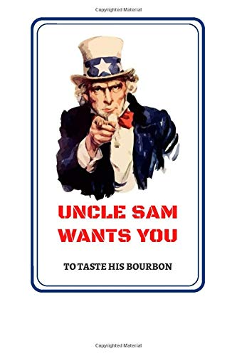 Uncle Sam Wants You: A Bourbon Tasting Journal