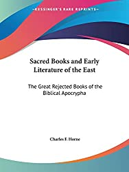 The Great Rejected Books of the Biblical Apocrypha (Sacred Books and Early Literature of the East, Vol. 14) (Sacred Books & Early Literature of the East)