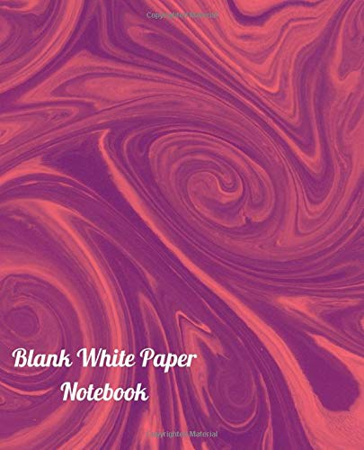 Blank White Paper Notebook: Plain Notebook ( 7.5 x 9.25 inches) - 110 Pages / Composition Style Cover / Unlined White Paper / Soft Cover / School ... / Student Gift Kids Teenager Adult Teacher