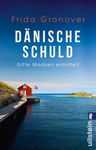 Buchseite und Rezensionen zu 'Dänische Schuld: Gitte Madsen ermittelt (Ein Gitte-Madsen-Krimi 2)' von Gronover, Frida