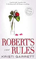 Robert's Rules: A novel