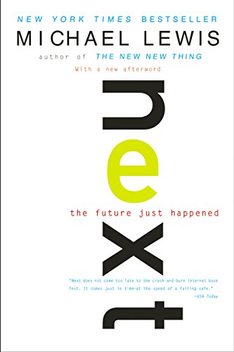 Next: The Future Just Happened (English Edition)
