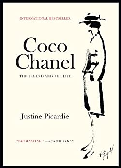 Coco Chanel: The Legend and the Life by [Justine Picardie]