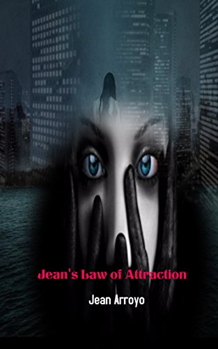 Jean's Law of Attraction: