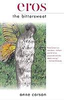 Eros the Bittersweet (American Literature (Dalkey Archive))