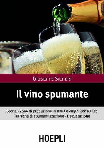 Il vino spumante. Storia. Zone di produzione in Italia e vitigni consigliati. Tecniche di spumantizzazione. Degustazione
