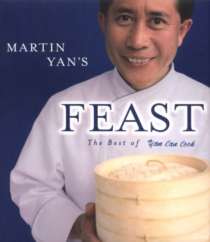 Image OfMartin Yan's Feast : The Best Of Yan Can Cook