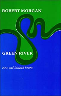 Green River: New and Selected Poems