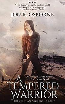 A Tempered Warrior (The Milesian Accords Book 2) by [Jon R. Osborne]
