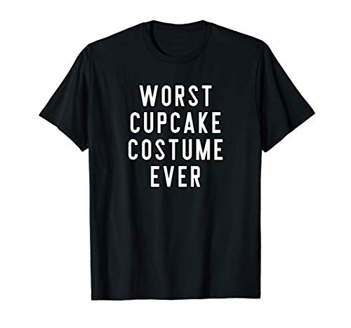 Couples Halloween Costume Shirts Worst Cupcake Costume Ever T-Shirt