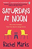 Saturdays at Noon: An uplifting, emotional and unpredictable...