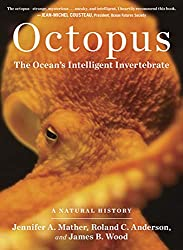 Image: Octopus: The Ocean's Intelligent Invertebrate, by Roland C. Anderson (Author), Jennifer A. Mather (Author), James B. Wood (Author). Publisher: Timber Press (November 1, 2013)