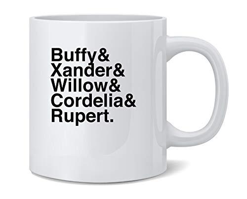 Poster Foundry Buffy Xander Willow Cordelia Rupert. 90s Ceramic Coffee Mug Tea Cup Fun Novelty Gift 12 oz
