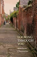 Looking Through You: Northern Chronicles