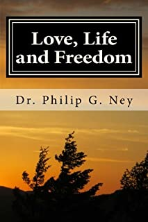 Love, Life and Freedom: Volume I: All Possible with Truth