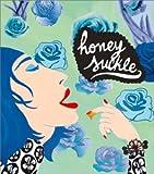 Honeysuckle 歌詞