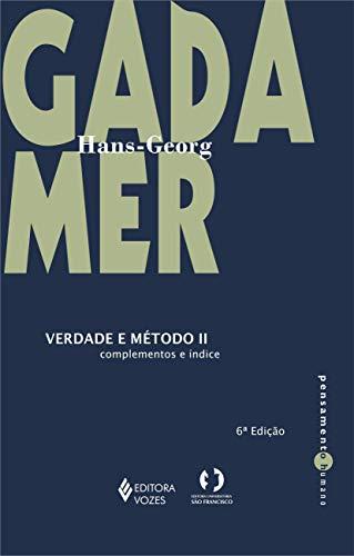 Verdade e método Vol. II: Complementos e índice: Volume 2
