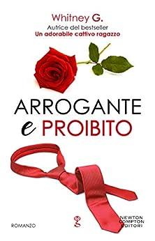 Arrogante e proibito (The Coffee Series Vol. 3) di [Whitney G.]