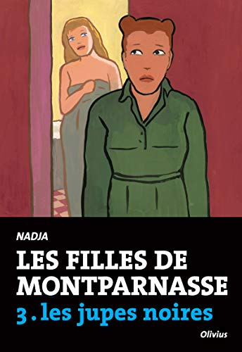Les Filles de Montparnasse tome 3. Les jupes noires (3)
