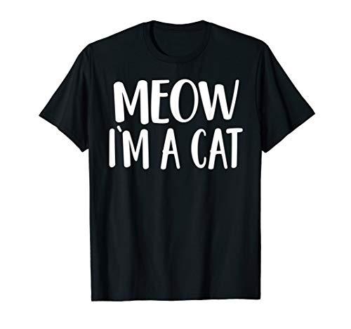 Meow I'm A Cat - Halloween Costume T-Shirt