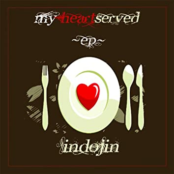 My Heart Served EP