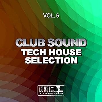 Club Sound - Tech House Selection, Vol. 6