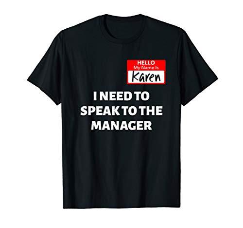 Karen Halloween Costume / Speak To The Manager Saying Funny T-Shirt