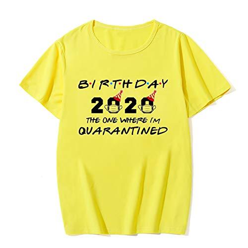 Birthday 2020 The One Where I M Quarantined - Mujeres Hombres Novedad Cuello Redondo Camiseta de Manga Corta para conmemorar y bendecir,Yellow 2,XXL