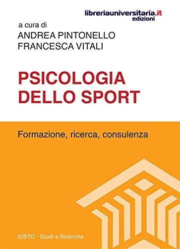 Psicologia dello sport. Formazione, ricerca, consulenza