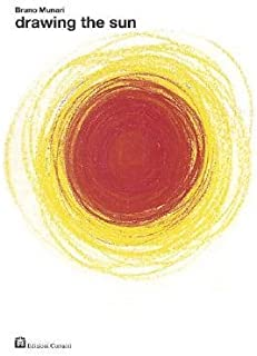 [(Drawing the Sun )] [Author: Bruno Munari] [Nov-2004]