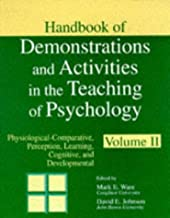 Handbook of Demonstrations and Activities in the Teaching of Psychology: Volume 1: Introductory, Statistics, Research Methods, and History; Volume 2: ... Abnormal, Clinical-counseling, and Social