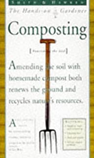 Smith & Hawken: Hands On Gardener: Composting (Smith & Hawken the Hands-On Gardener)