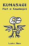 Kumasagi, Part 2: Kandargiri (English Edition)