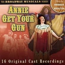 Annie Get Your Gun; Broadway Musical Seri