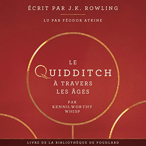 Le Quidditch à Travers Les Âges audiobook cover art