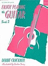 Enjoy Playing the Guitar Book 2 (Oxford Choral Classics) (Bk. 2)