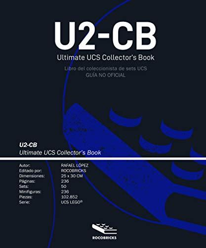 U2-CB Ultimate UCS Collector's Book (Libro del coleccionista UCS): (Guía no Oficial)