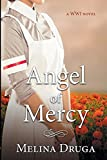 Angel of Mercy (Wwi Trilogy)