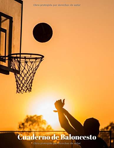 Cuaderno de Baloncesto: 110 Páginas para Planificar tus Entrenamientos de Baloncesto | Regalo Perfecto para Entrenadores de Basket | Creado por Amantes del Baloncesto | Tamaño Grande A4 Aprox