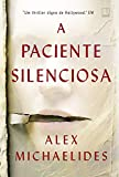 A paciente silenciosa