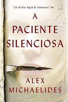 A paciente silenciosa por [Alex Michaelides]