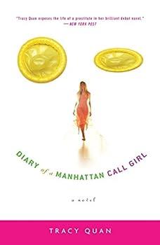 Diary of a Manhattan Call Girl  A Novel