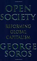 Open Society: Reforming Global Capitalism by George Soros(2000-12-07)