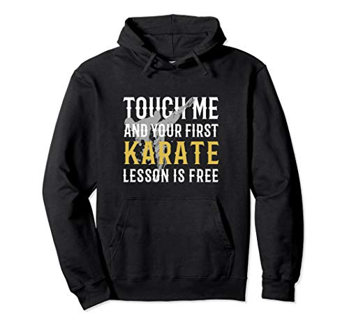 Karate Berühren ,Kyokushin Shotokan Goju Ryu Kenpo, Karate Pullover Hoodie