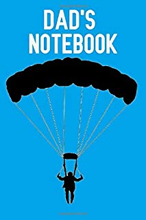 Dad's Notebook: Parachuting Sky diving theme. 120 lined page journal to write in. 6 x 9 inches in size.
