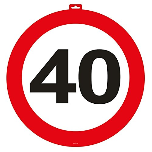 Unbekannt 40. Geburtstag Türschild Verkehrsschild - 47cm